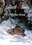 V zajetí Diany z Českého lesa (M. Ryšavý)