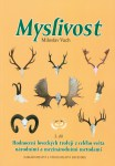 Myslivost 3. díl – Hodnocení loveckých trofejí z celého světa národními a mezinárodními metodami (M. Vach a kol.)