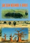 Jak jsem nezemřel v Africe (J. Tomčík)