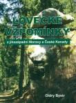 Lovecké vzpomínky z jihozápadní Moravy a České Kanady (O. Bystr)