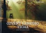 Ozvěny lesního ticha (J. Zumr a Zumr ml.)