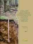 Základy lesnického půdoznalství a výživy lesních dřevin (D. Vavříček, A. Kučera), měkká knižní vazba