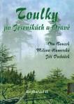 Toulky po Jeseníkách a Oravě (O. Bouzek, M. Hamerská, J. Pecháček