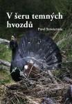 V šeru temných hvozdů (P. Sztwiertnia)