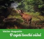 V zajetí lovecké vášně (V. Augustin)