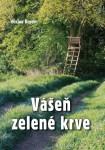 Vášeň zelené krve (V. Beran)