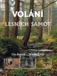 Volání lesních samot (O. Bouzek, M. Žatka)